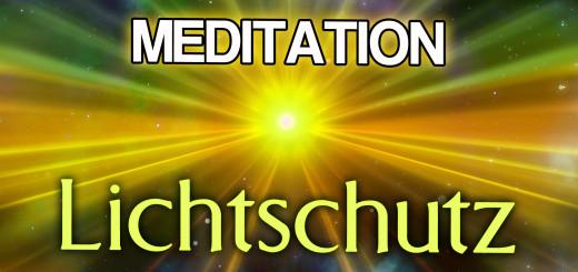 Geführte Lichtschutz Meditation
