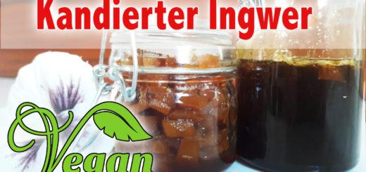 kandierter-ingwer ingwersirup rezept vegan