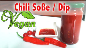 Rezept Chili Soße Vegan