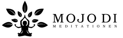 Mojo Di Meditationen